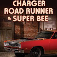 Charger, Road Runner & Super Bee: 50 Years of Chrysler B-Body Muscle by James Manning Michels.