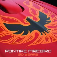 Pontiac Firebird: 50 Years by David Newhardt.