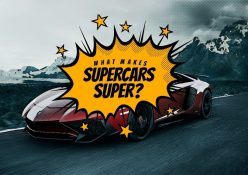 What Makes Supercars Super
