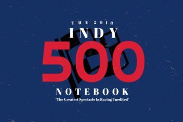 2018 Indy 500 Notebook: Part 9: Moving On 16