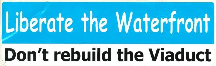 Anti viaduct bumper sticker circa 2006