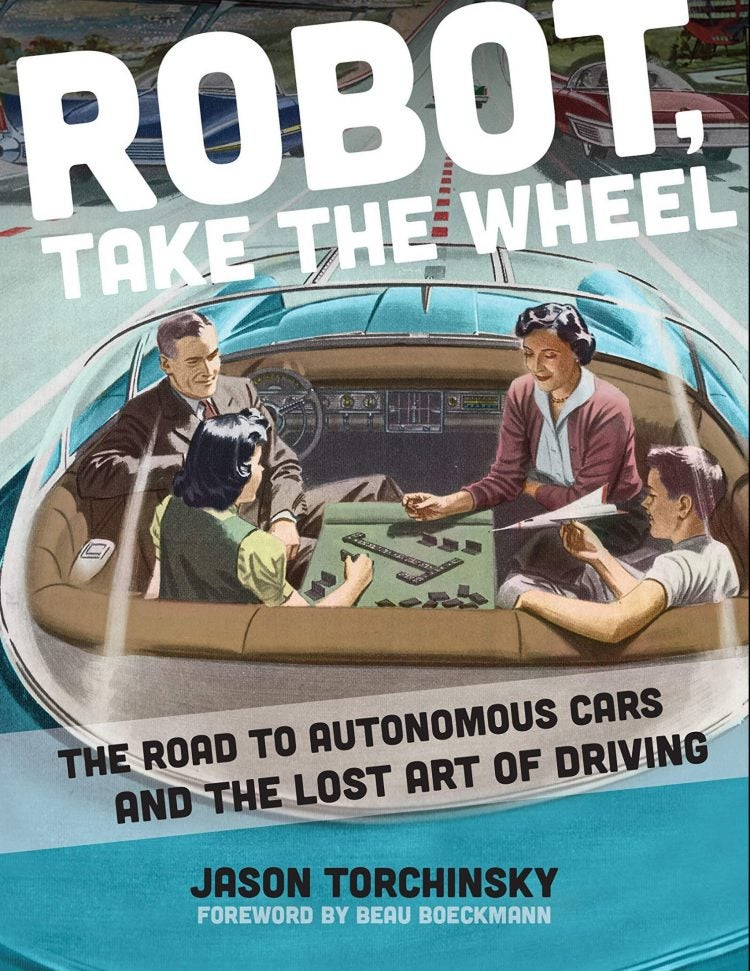 Automoblog Book Garage: Robot, Take The Wheel