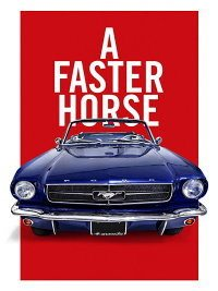 A Faster Horse cover