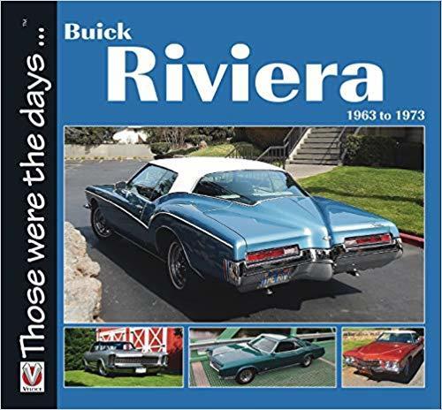 Automoblog Book Garage: Buick Riviera, 1963 to 1973