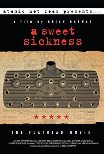 A Sweet Sickness The Flathead Movie Cover