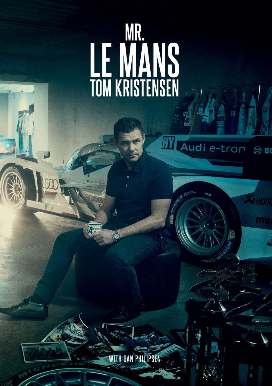 Mr. Le Mans: Tom Kristensen cover